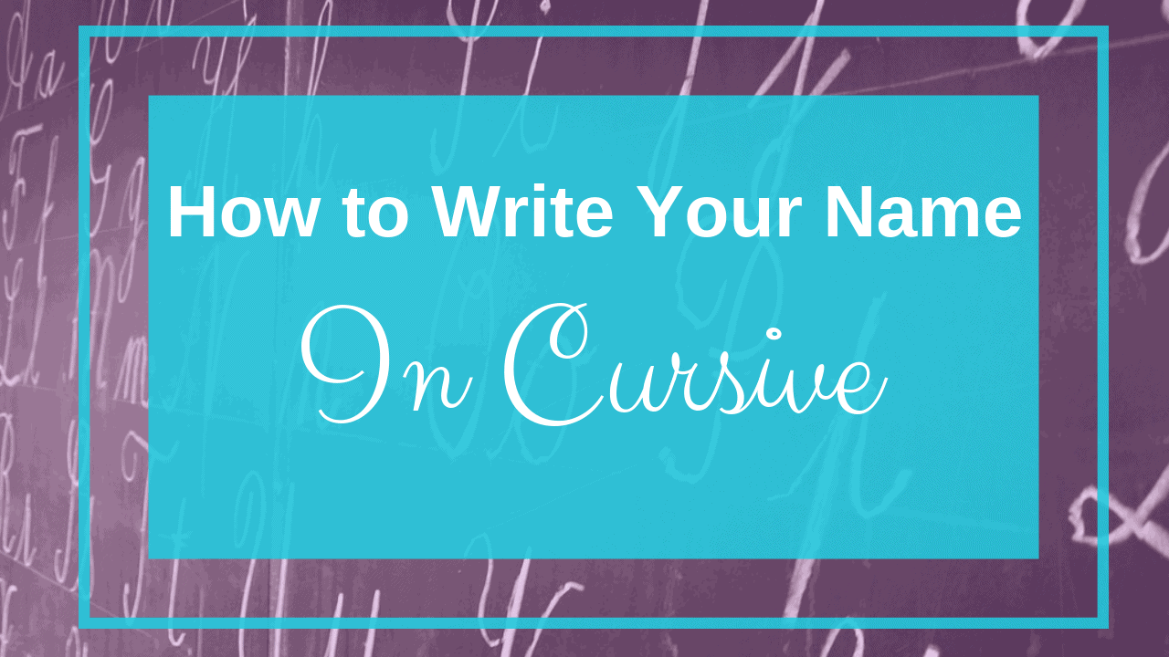 how to write your name in cursive