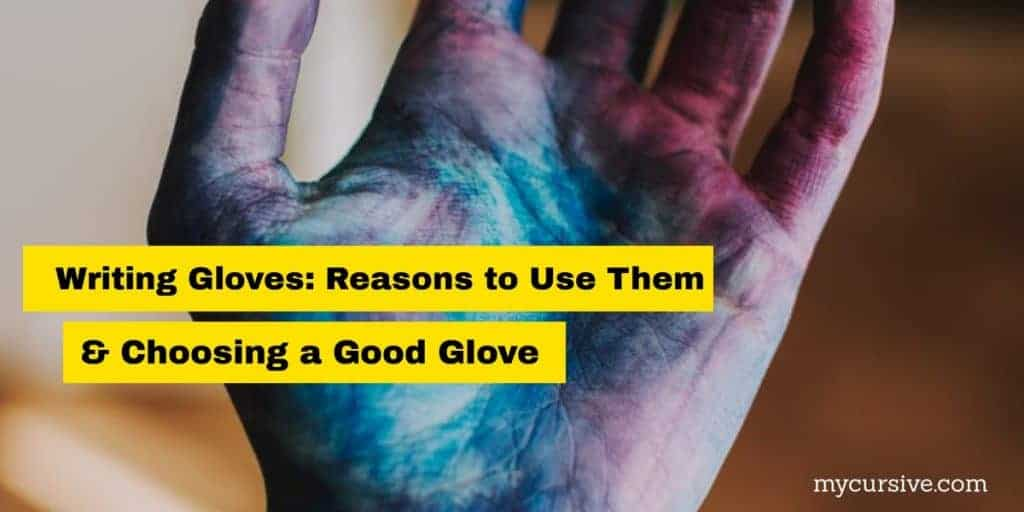 writing gloves